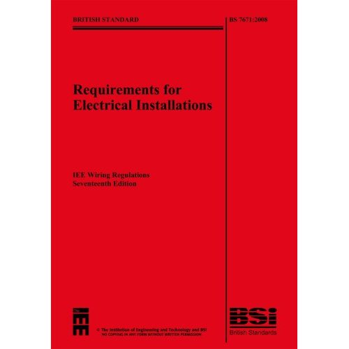 iee wiring regulations iee bs7671 rh ngbconsult co uk 17th edition wiring regs amendment 3 17th edition wiring regs book